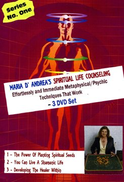 Maria D'Andrea's Spiritual Life Counseling: Effortless and Immediate Metaphysical Psychic Techniques That Work - Series One