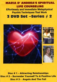 Maria D'Andrea's Spiritual Life Counseling: Effortless and Immediate Metaphysical Psychic Techniques That Work - Series Two